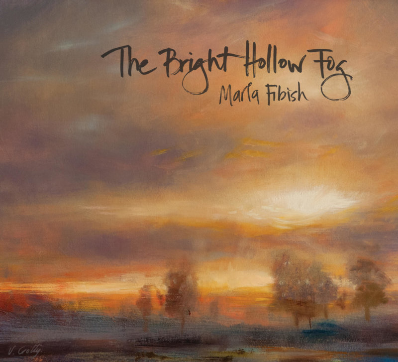 Vincent Crotty Marla Fibish <br> THE BRIGHT HOLLOW FOG