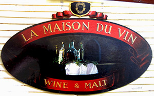 La Maison Vin wine malt traditional signage